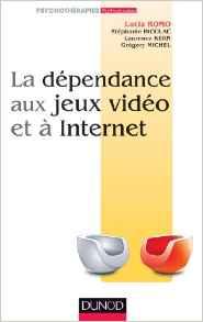 La dépendance aux jeux vidéo et à internet